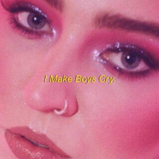 I Make Boys Cry.outnow