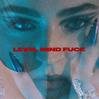 Level Mind Fuck.outnow